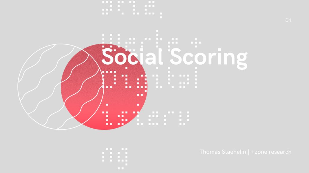Social Socoring: Welche Werte Zählen?