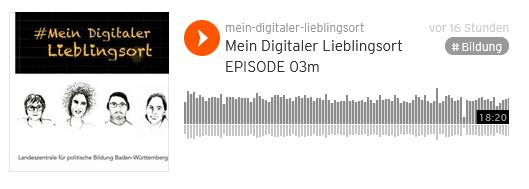 EPISODE 03 #mein Digitaler Lieblingsort